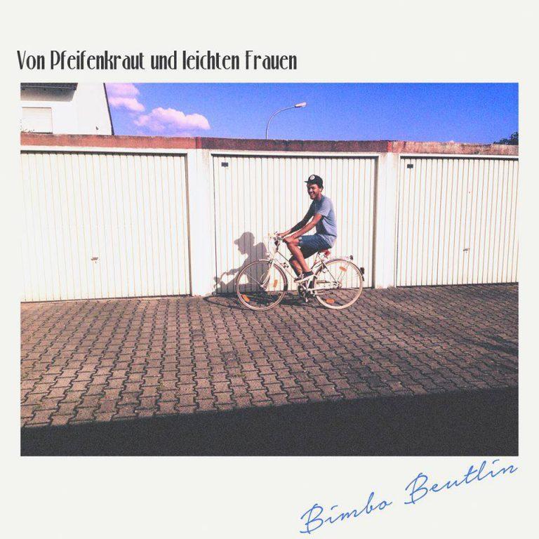Bimbo Beutlin – Von Pfeifenkraut und leichten Frauen // Free-Album