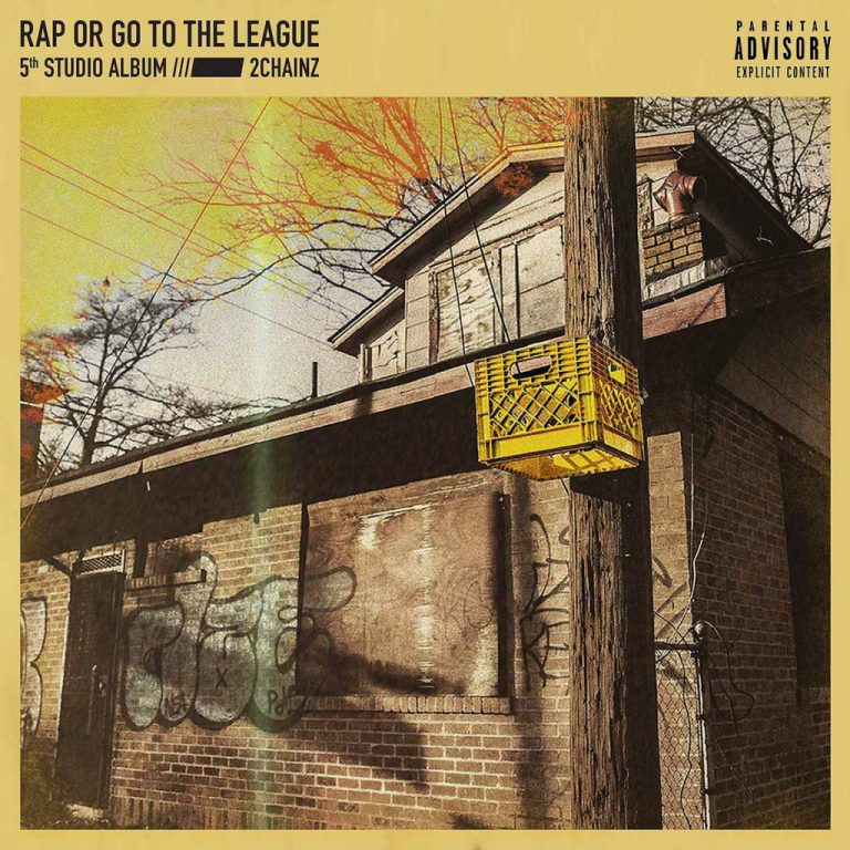 2 Chainz – Rap Or Go To The League // Review