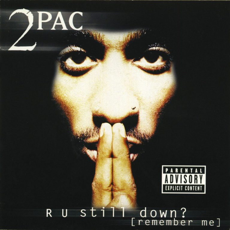 2Pac – R U Still Down? (Remember Me) (1997) // Review