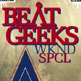 BeatGeeks WKND SPCL – The Compilation (Stream/Download)