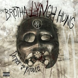 Brotha Lynch Hung – Dinner And A Movie // Review