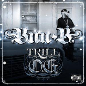 Bun B – Trill O.G. // Review