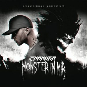 Chakuza_Monster-in-mir-300x300