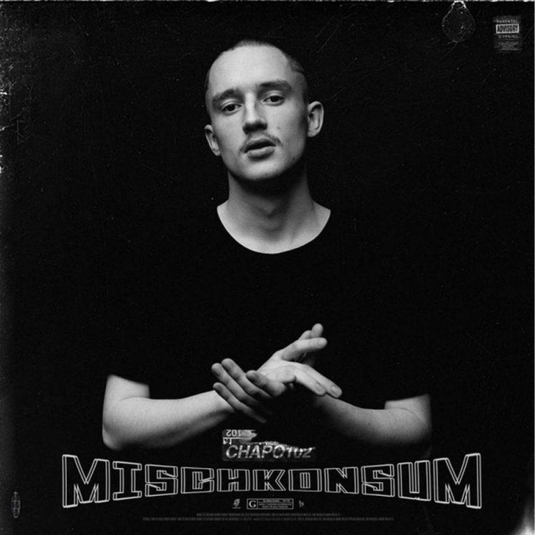 Chapo102 – Mischkonsum EP // Review