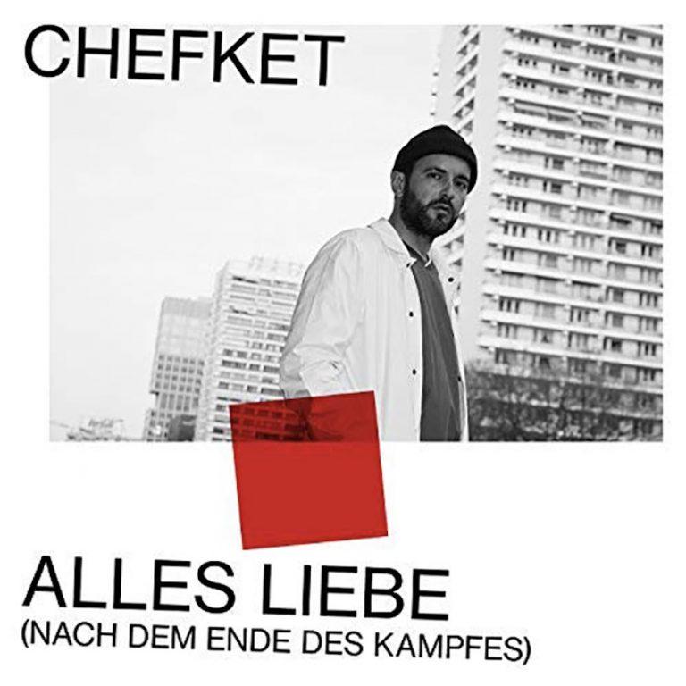 Chefket – Alles Liebe (Nach dem Ende des Kampfes) // Review