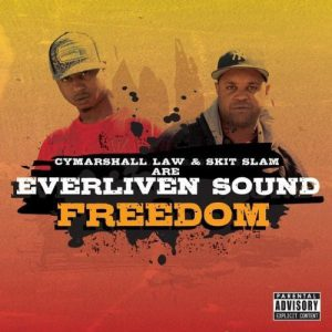 Cymarshall Law & Skit Slam are Everliven Sound – Freedom II // Review