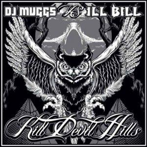 DJ-Muggs-Ill-BIll_Kill-Devil-Hills-300x300