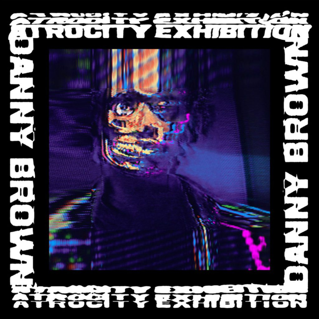Danny Brown ATROCITY EXHIBITION Album Cover
