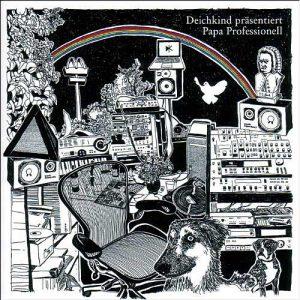 Deichkind – Papa Professionell // Review