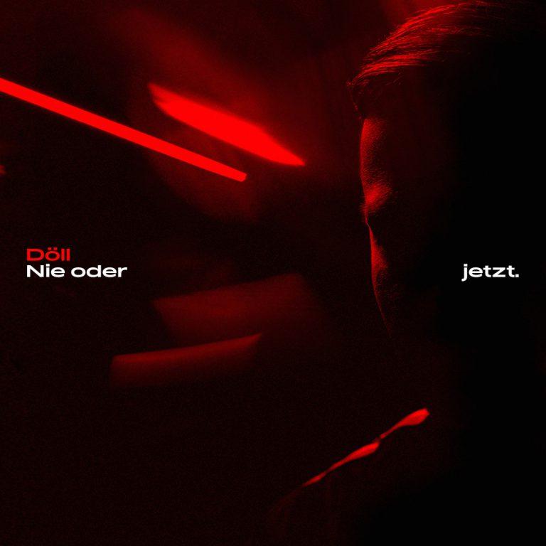 Album der Ausgabe: Döll – Nie oder Jetzt // Review