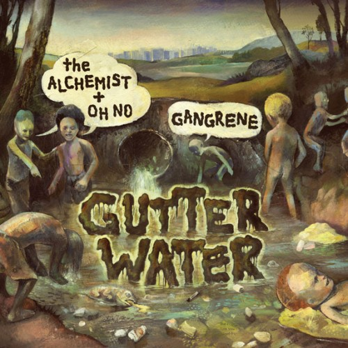 Gangrene-The-Alchemist-Oh-No-Gutter-Water