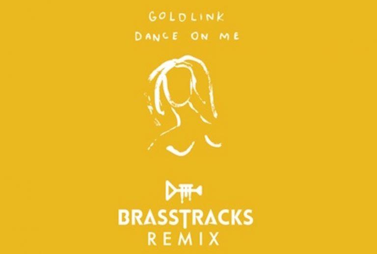 GoldLink – Dance On Me (Brasstracks Remix)