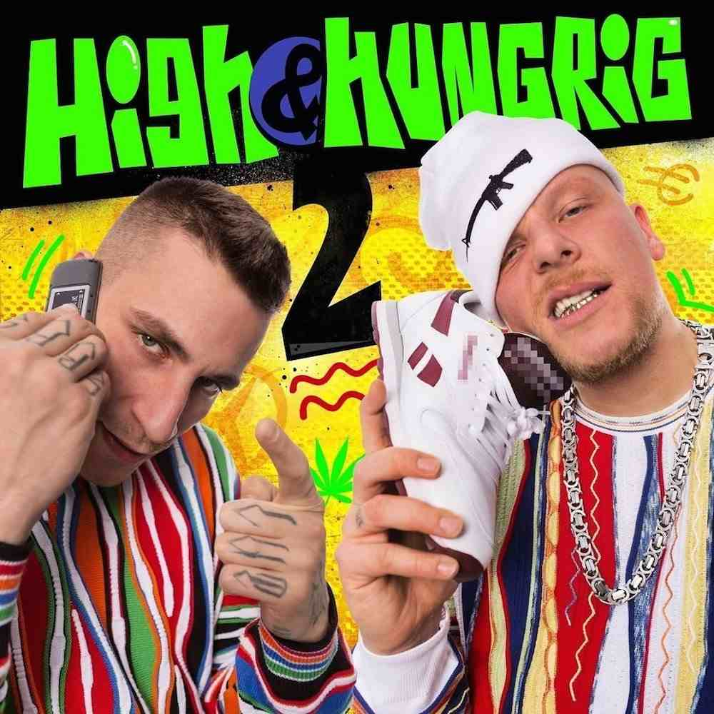 High & Hungrig 2