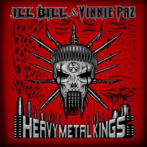 Ill Bill Vinnie Paz Heavy Metal Kings