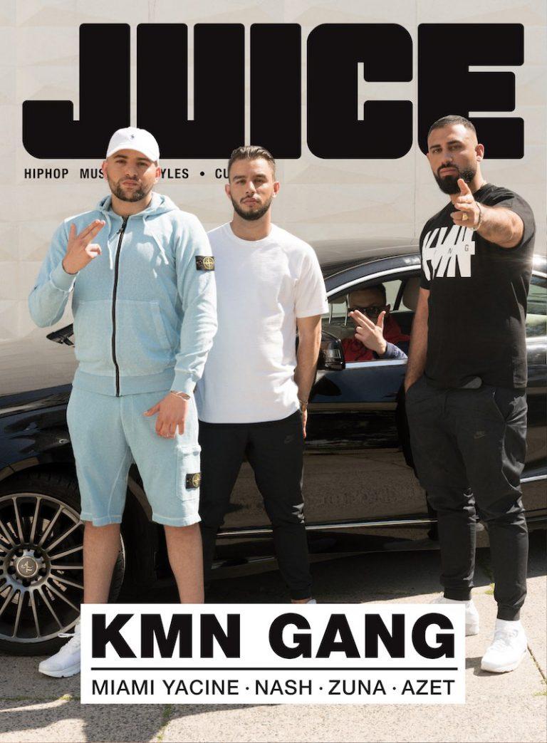 JUICE #181 mit KMN Gang-Cover (Miami Yacine, Nash, Azet & Zuna) und JUICE-CD #137 ab dem 29.06. überall erhältlich!