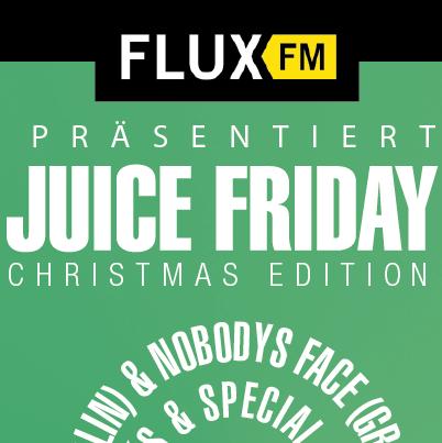 FluxFM präsentiert: JUICE Friday – Christmas Edition (Verlosung)