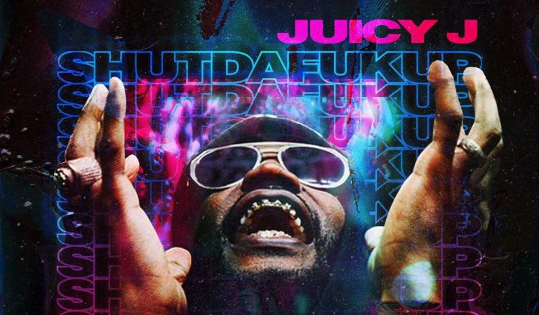 Juicy J – SHUTDAFUKUP // Stream