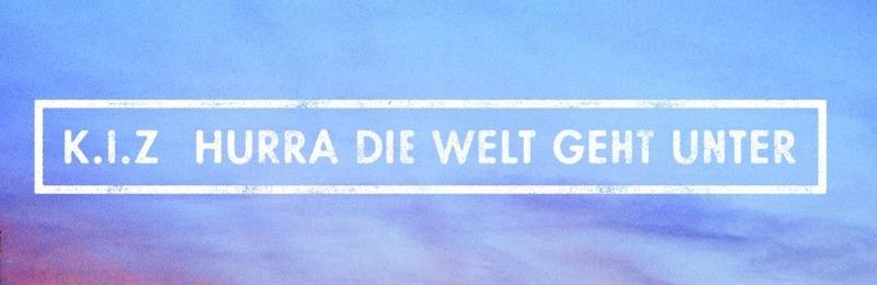 K.I.Z - Hurra Die Welt Geht Unter :: Autorencharts Format