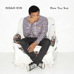 NoahKin_NowYouSee