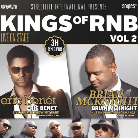 Kings of RNB Vol. 2 – Brian McKnight, Eric Benet, Dru Hill, Donnell Jones live (Verlosung)