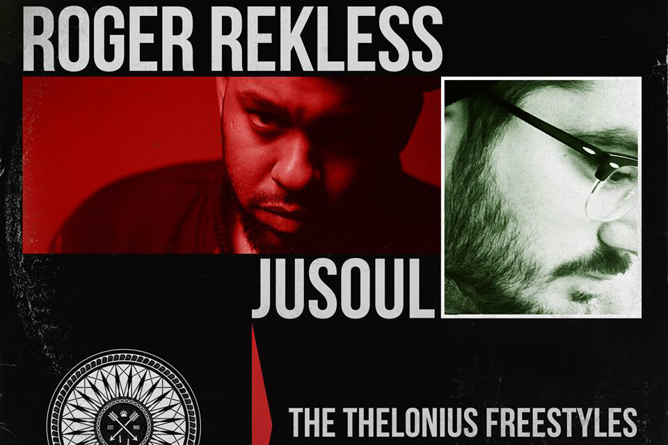 Roger Rekless Thelonius Freestyles2