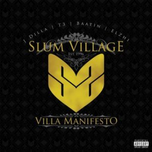Slum Village – Villa Manifesto // Review