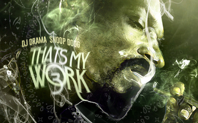 Snoop_Thats_My_Work_3_650