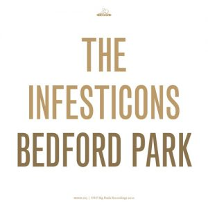 The Infesticons – Bedford Park