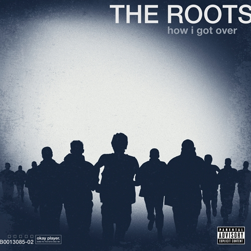 The-Roots_How-I-Got-Over