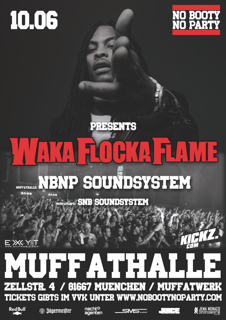 WAKA FLOCKA MUNICH