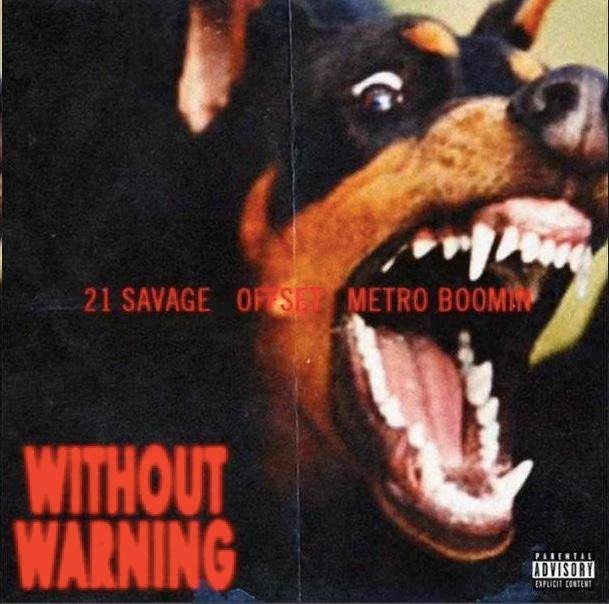 21 Savage, Offset, Metro Boomin – Without Warning // Review