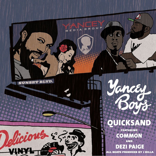 Yancey Boys feat. Common – Quicksand (prod. by J Dilla) (Track)