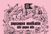 Zugezogen Maskulin, Alle gegen Alle