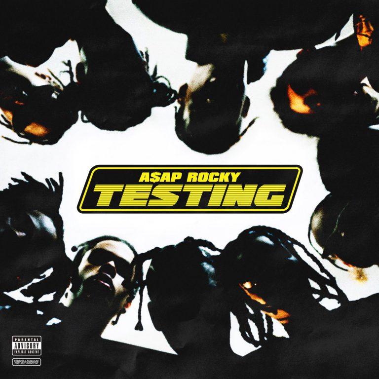 A$AP Rocky – Testing // Stream