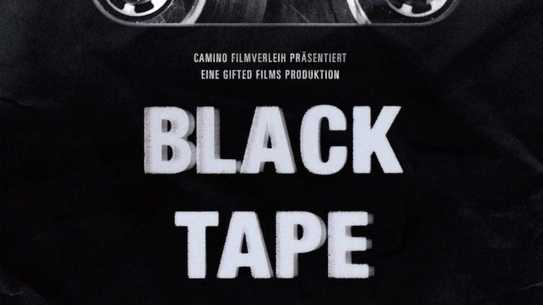 Verlosung: »BLACKTAPE«-Previews und offizielle Berlin-Premiere