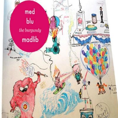 M.E.D. & Blu – Burgundy Whip (prod. by Madlib)