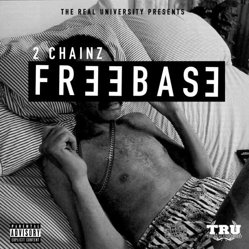 2 Chainz – Freebase [Free-EP]