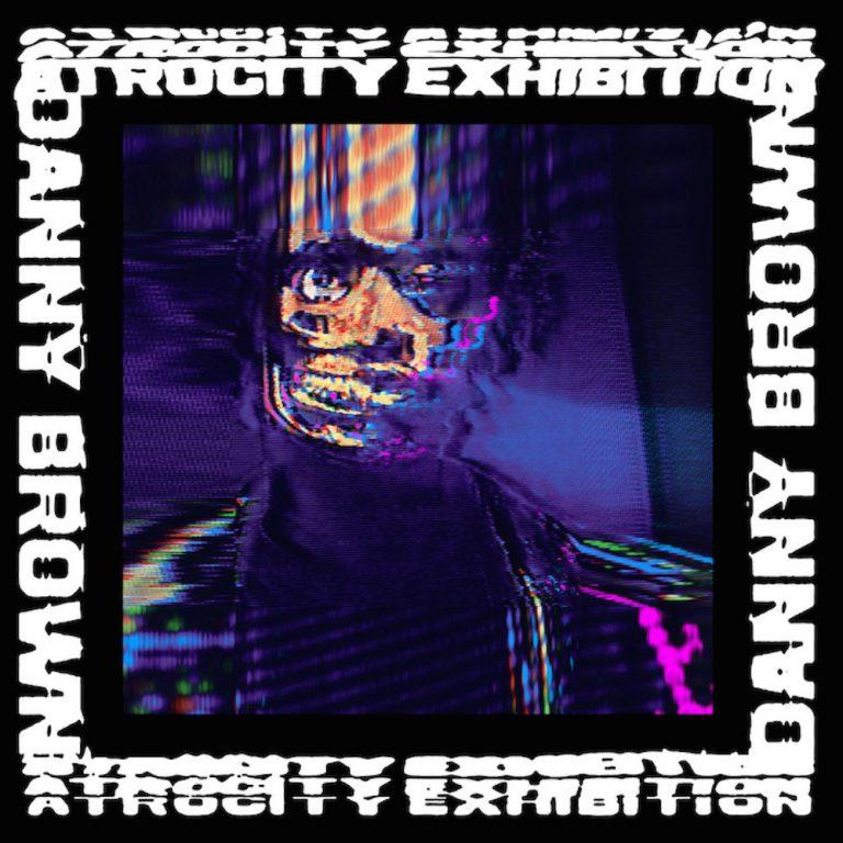 Danny Brown – Atrocity Exhibition // Review