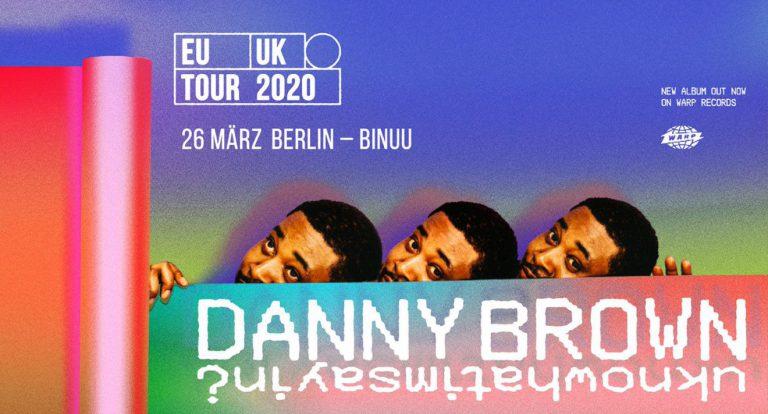 »uknowhatimsayin¿« – Danny Brown kommt nach Deutschland! // Live