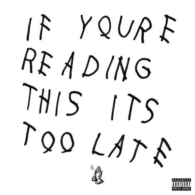 drake-releases-if-youre-reading-this-its-too-late-mixtape