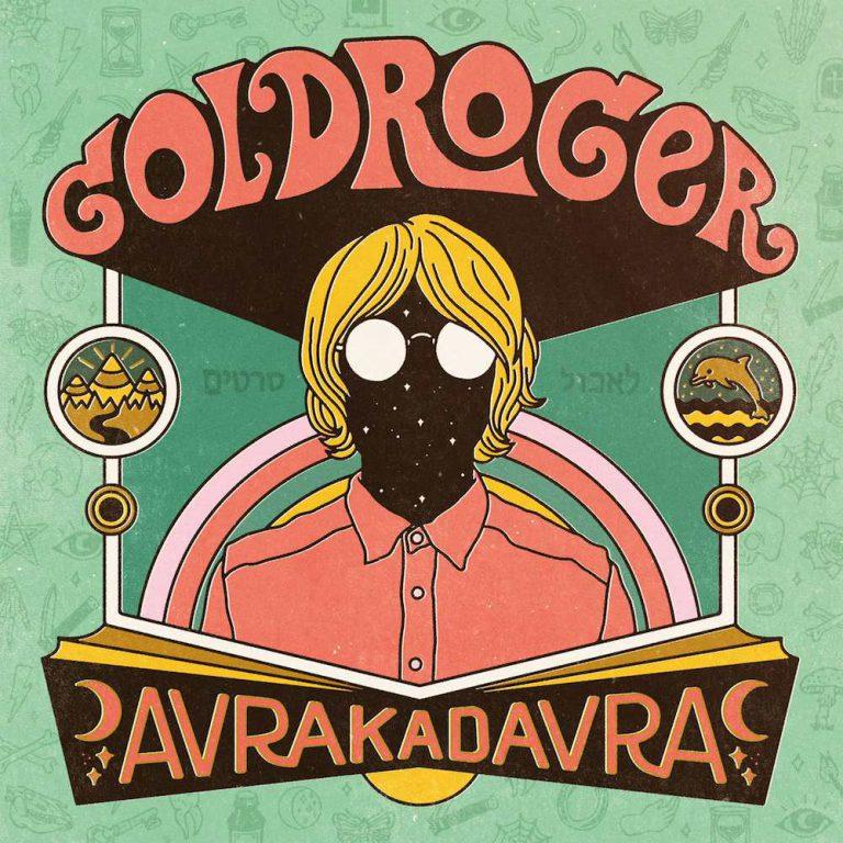 Goldroger – Avrakadavra // Review