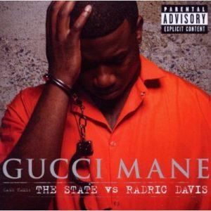 Gucci Mane – The State vs. Radric Davis // Review