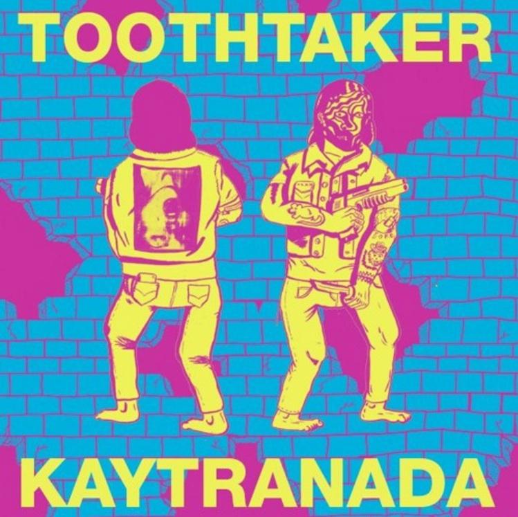 kaytranada_toothtaker