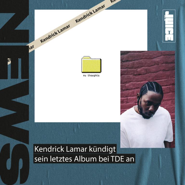Kendrick Lamar kündigt letztes Album bei TDE an // News