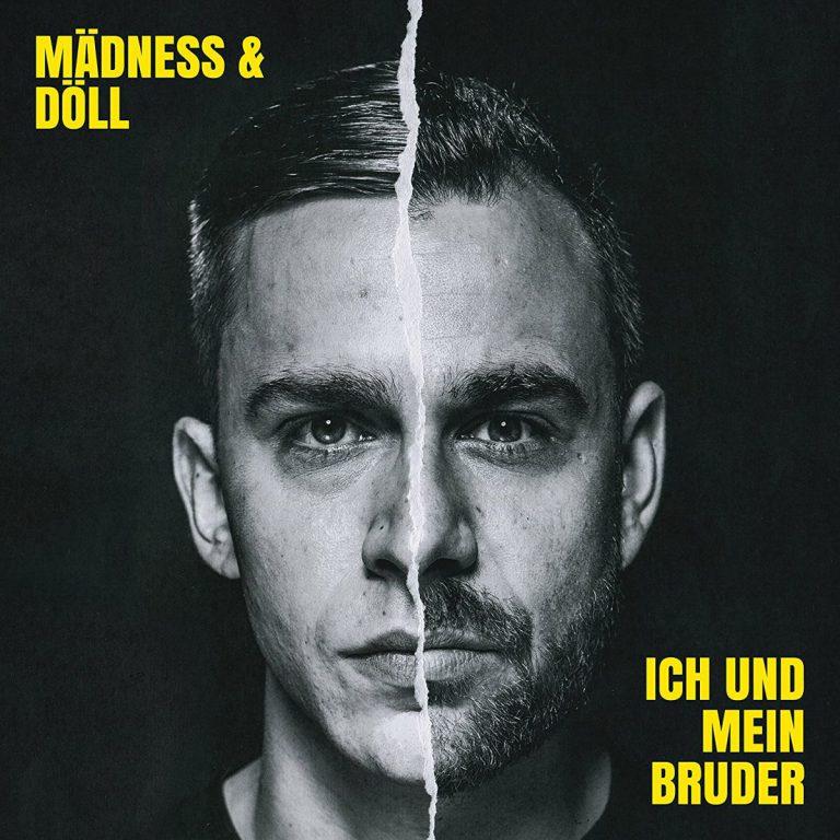 Mädness & Döll – Ich und mein Bruder // Review