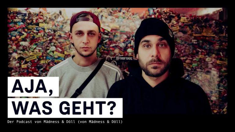 »Aja, was geht?«: Mädness & Döll haben jetzt ihren eigenen Podcast // News