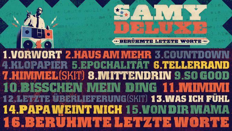 Samy Deluxe – Berühmte letzte Worte // Snippet + Album-Stream