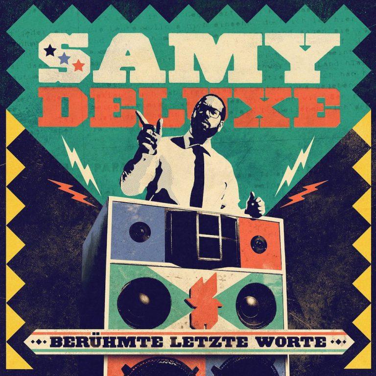 Samy Deluxe – Berühmte letzte Worte // Review