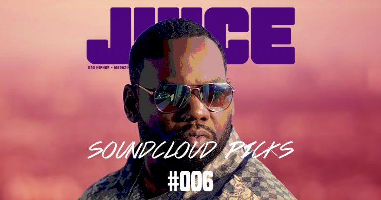 JUICE Soundcloud Picks #006: Die besten Songs der letzten 2 Wochen // Playlist