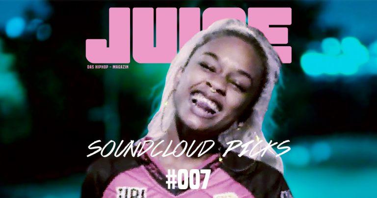 JUICE Soundcloud Picks #007: Die besten Songs der letzten 2 Wochen // Playlist